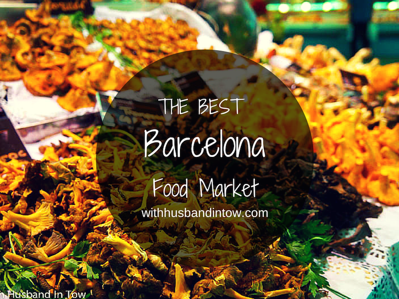 Exploring the Best Food Market in Barcelona