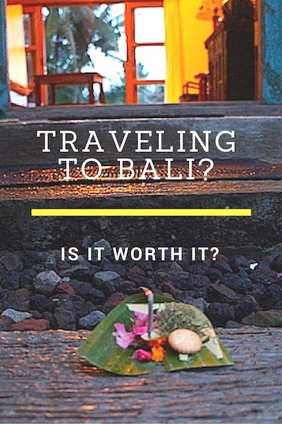 Bali Travel Is Bali Worth It