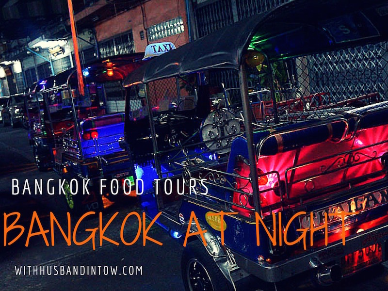 Midnight Tuk Tuk Tour With Bangkok Food Tours