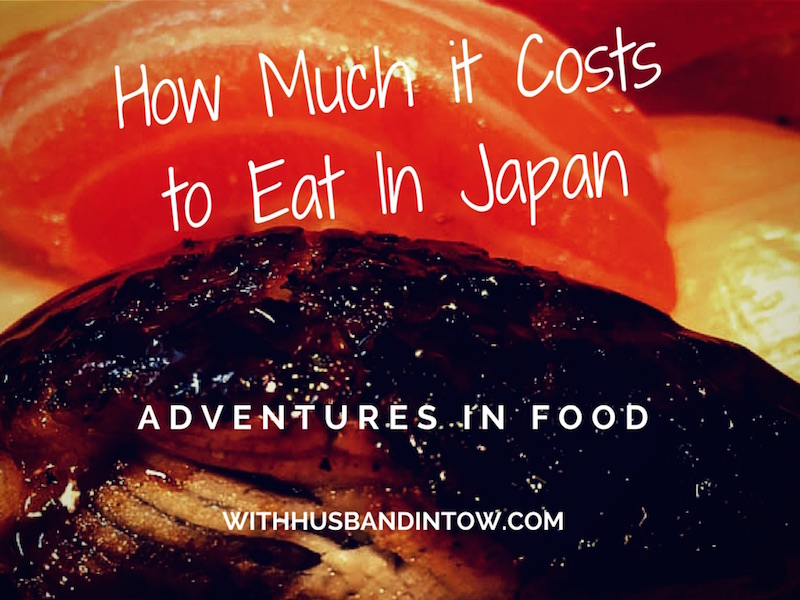 How Much It Costs to Eat in Japan