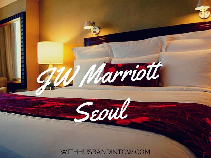 JW Marriott Seoul – Getting the VIP Treatment