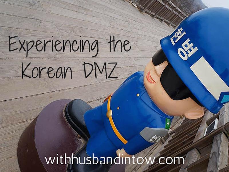 Experiencing a Korean DMZ Tour
