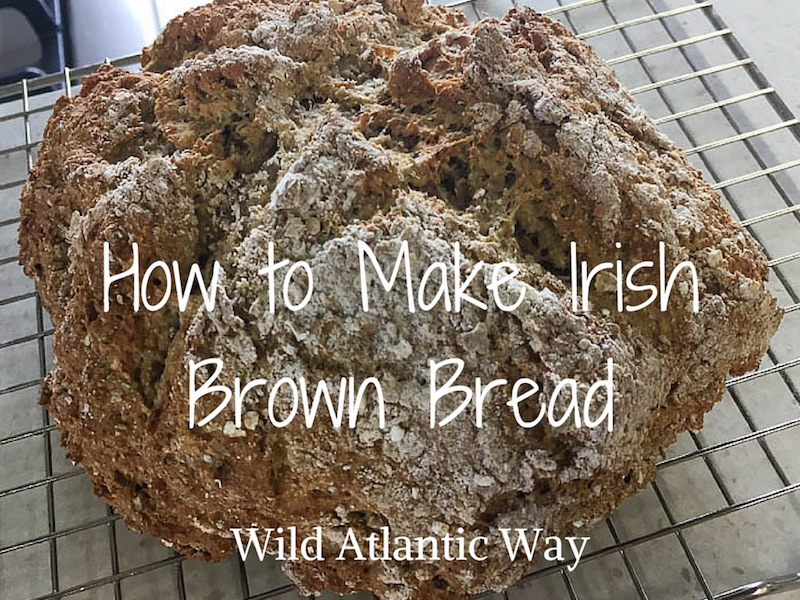 How to Make Irish Brown Bread
