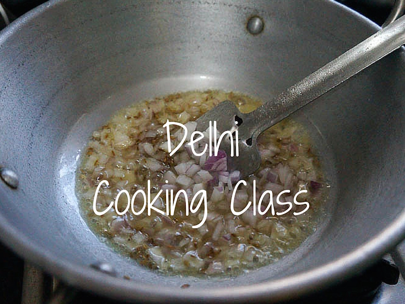 Traditional Indian Cooking Class in Delhi