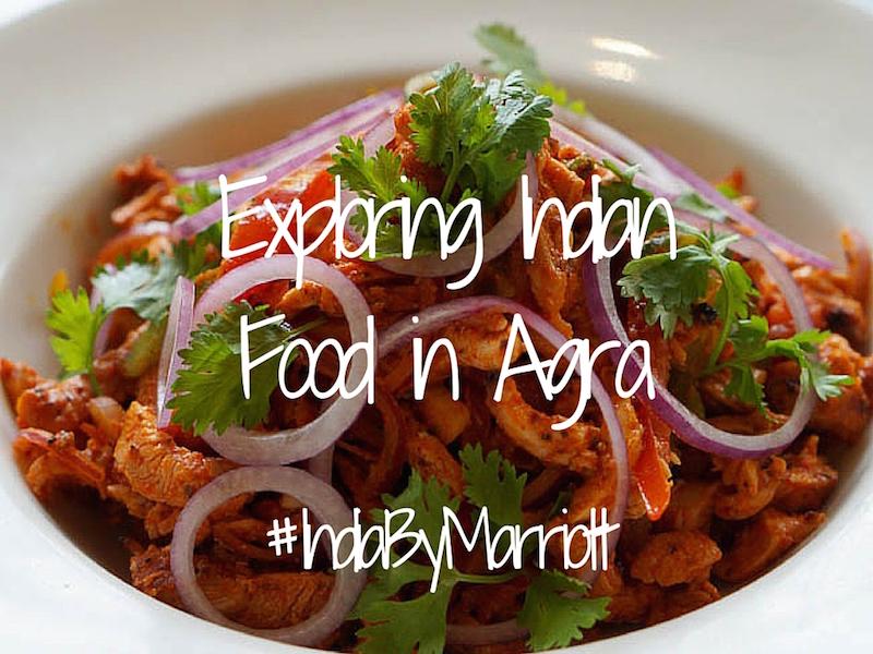 Courtyard Marriott Agra – Exploring Regional Indian Food in Agra