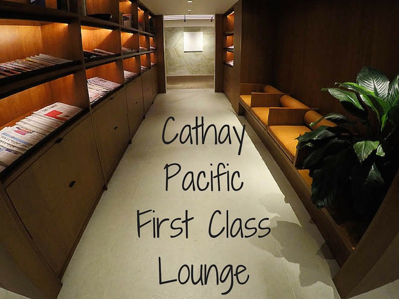 Cathay Pacific First Class Lounge – The Pier