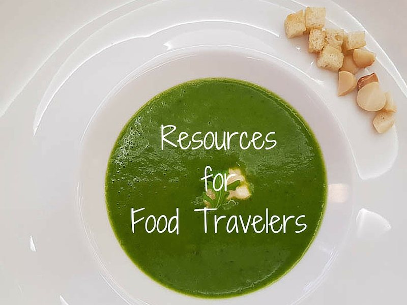 Travel Resources for Food Travelers