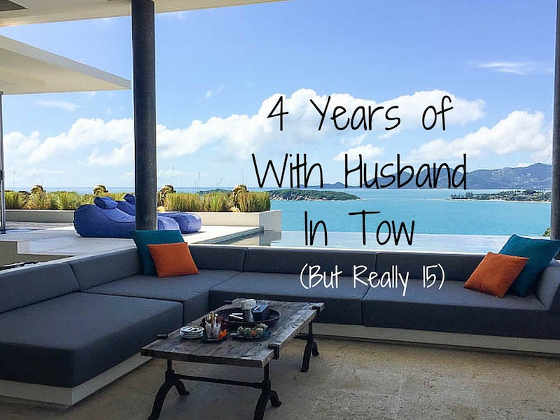 4 Years of Travel With Husband In Tow (But Really 15)