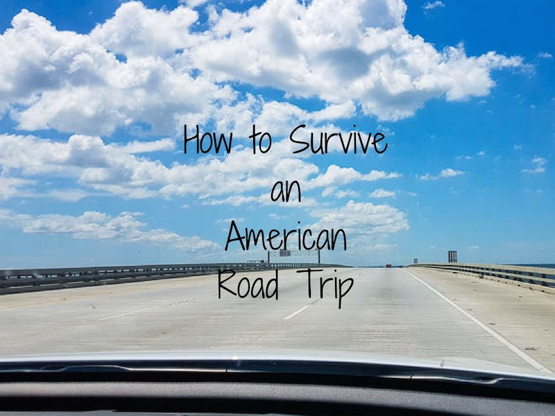 How to Survive Your First American Road Trip