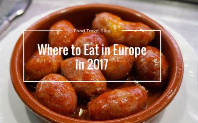 Where To Eat in Europe in 2017