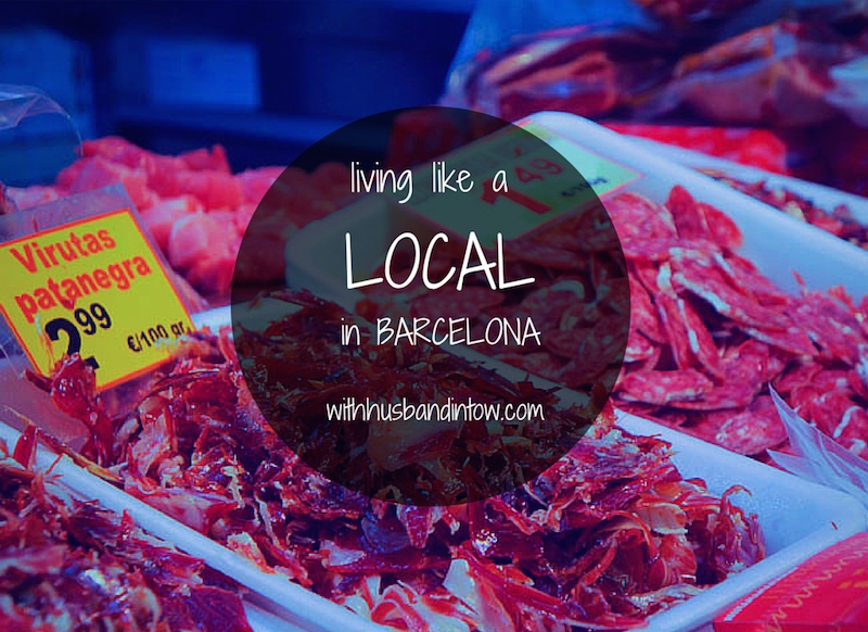 living like locals in Barcelona