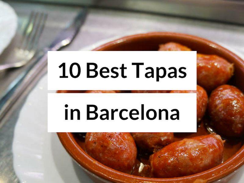 10 Best Tapas in Barcelona