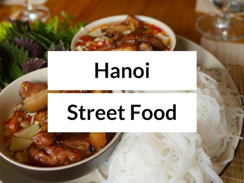 Hanoi Street Food Tour - What to Eat in Hanoi Old Quarter