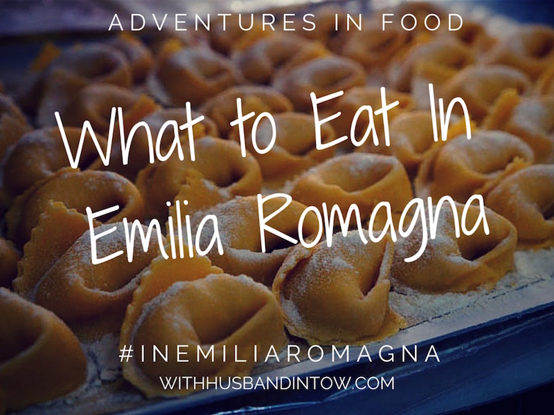 What to eat in Emilia Romagna - the best pasta dishes