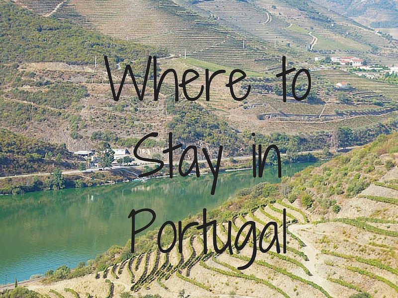 Where to Stay in Portugal