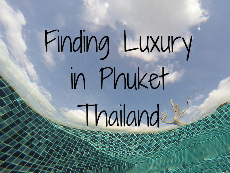 luxury in Phuket