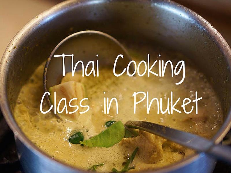 Thai Cooking Class Phuket