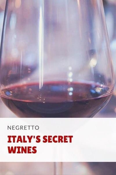 Italy's secret Negretto wine