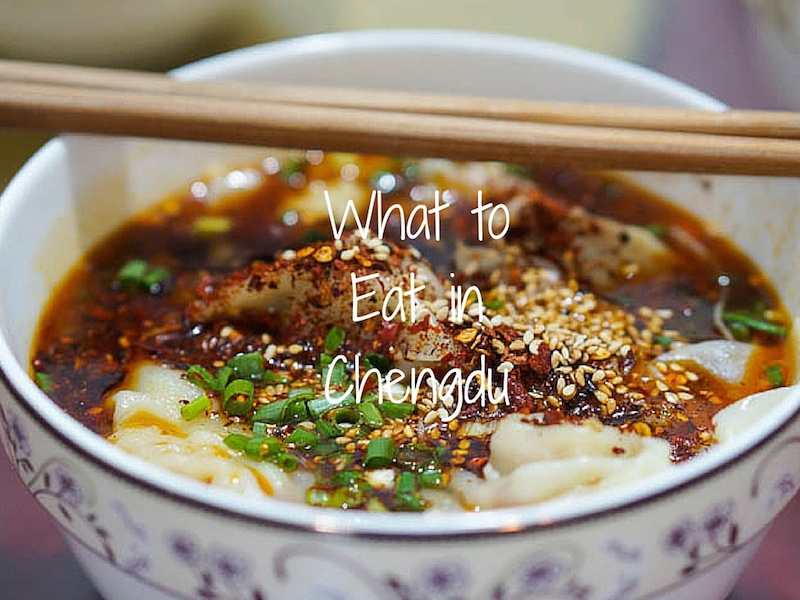 What to Eat in Chengdu