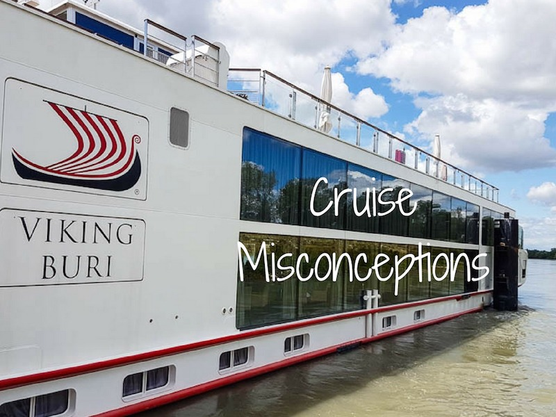 cruise misconceptions