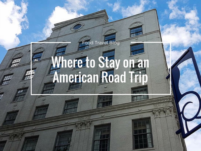 Where To Stay on an American Road Trip