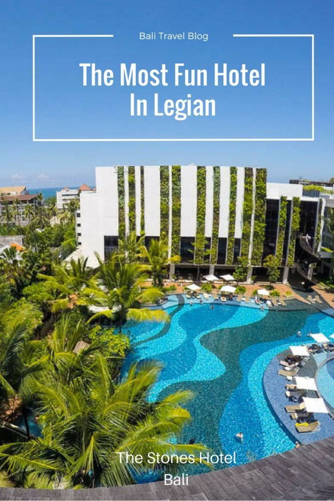 The Most Fun Hotel in Legian The Stones Hotel