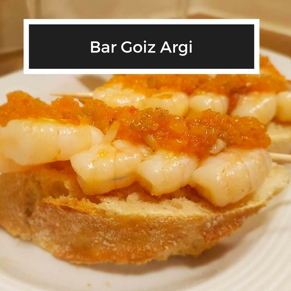 best food in San Sebastian - Bar Goiz Argi