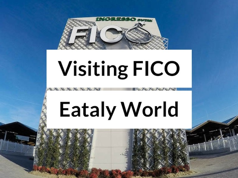 Visiting FICO Eataly World