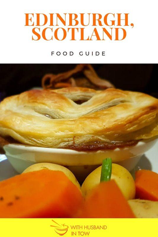 Edinburgh Food Guide - What To Eat in Edinburgh