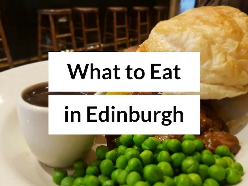 7 Scottish Foods You Must Eat in Edinburgh