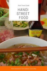 Hanoi Street Food - What to Eat in Hanoi