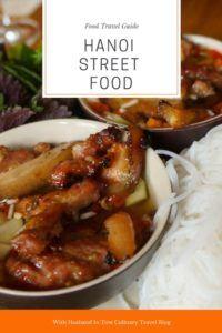Hanoi Street Food - What to Eat in Hanoi