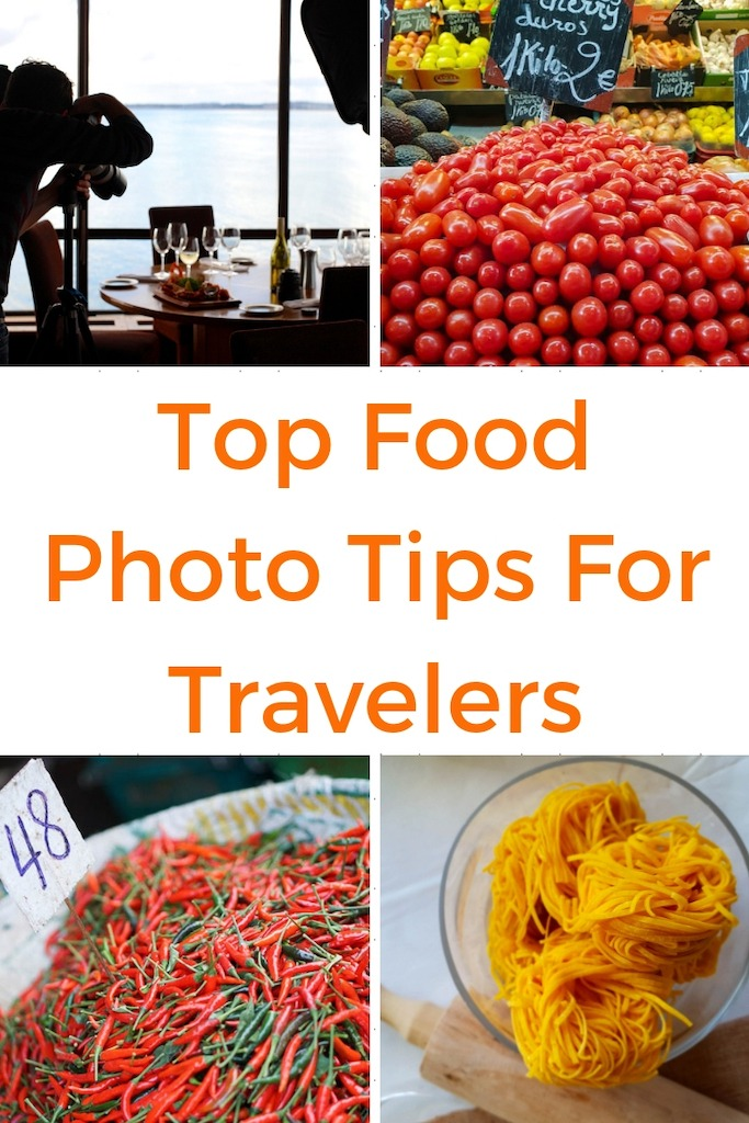 Best Food Photography Tips For Travel - How to Take Better Food Pictures
