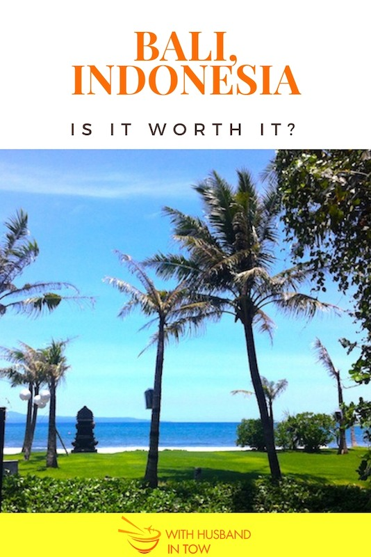 Bali Travel Guide - Is Bali Worth It