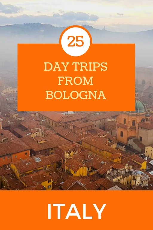 Bologna Day Trips - Bologna Travel Guide