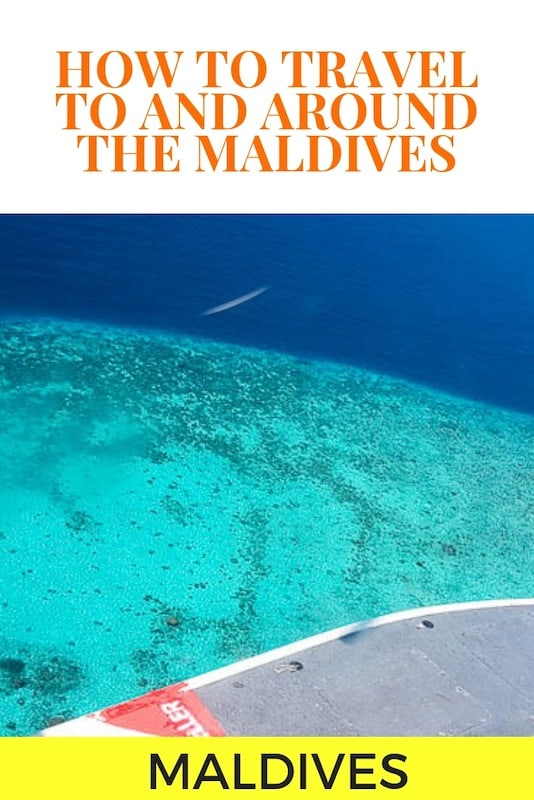 Maldives Travel Blog And Guide: How to get to the Maldives and around the islands, including international flights, seaplane transfers, and domestic flights